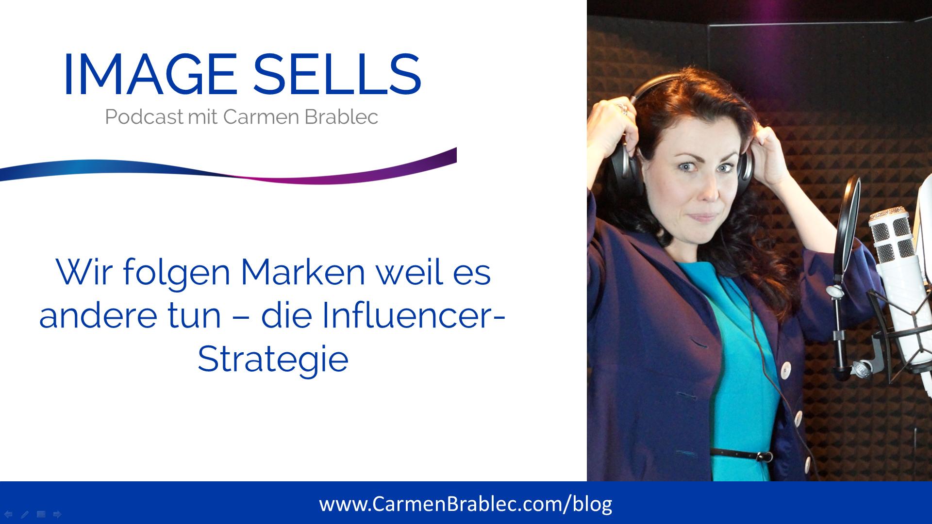 Wir folgen Marken weil es andere tun – Die Influencer-Strategie – ISP #003
