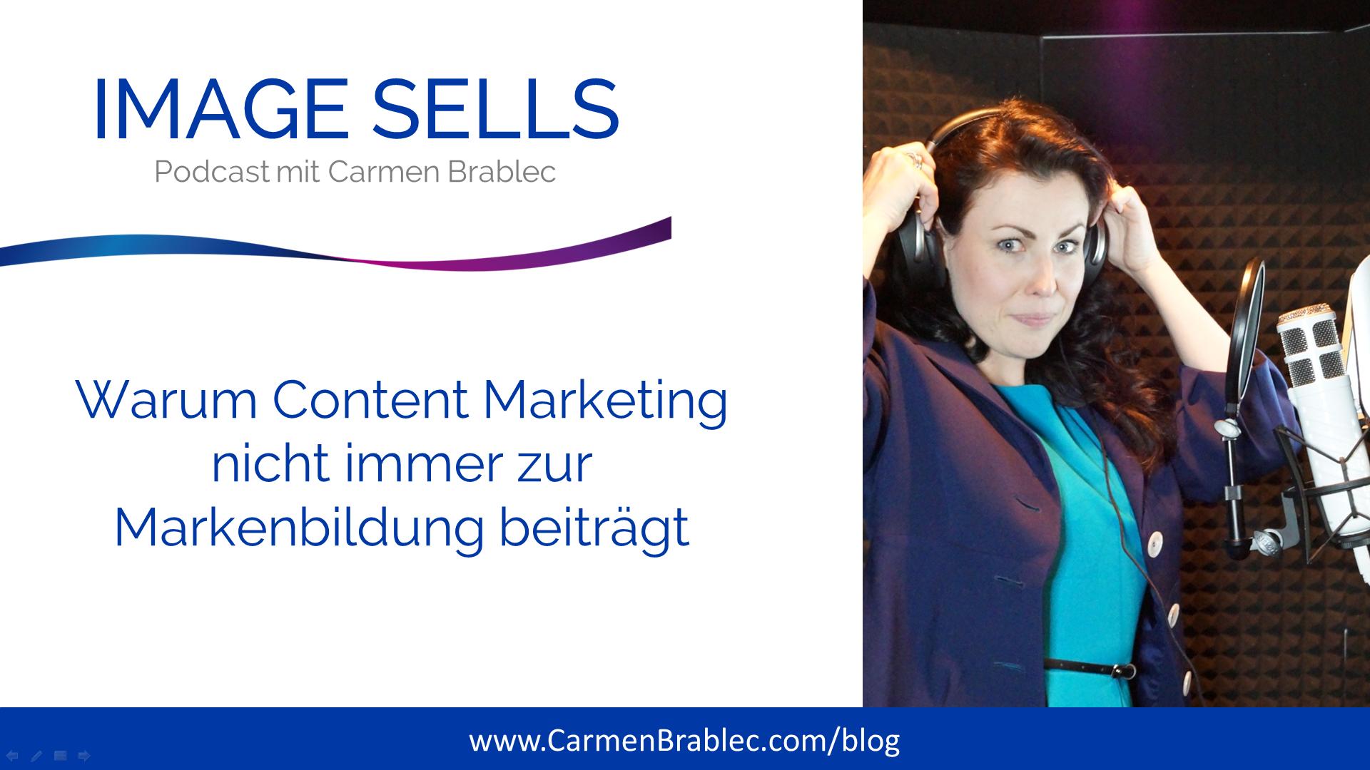 Warum Content Marketing nicht immer zur Markenbildung beiträgt – ISP #007