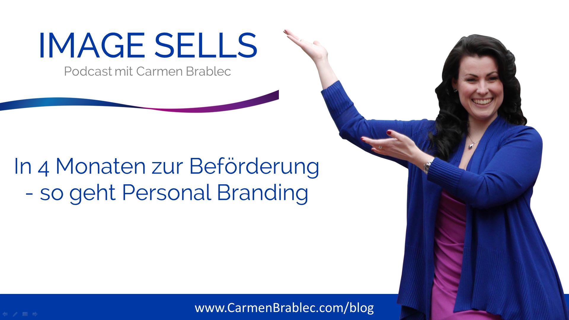 In 4 Monaten zur Beförderung – so geht Personal Branding – ISP #009