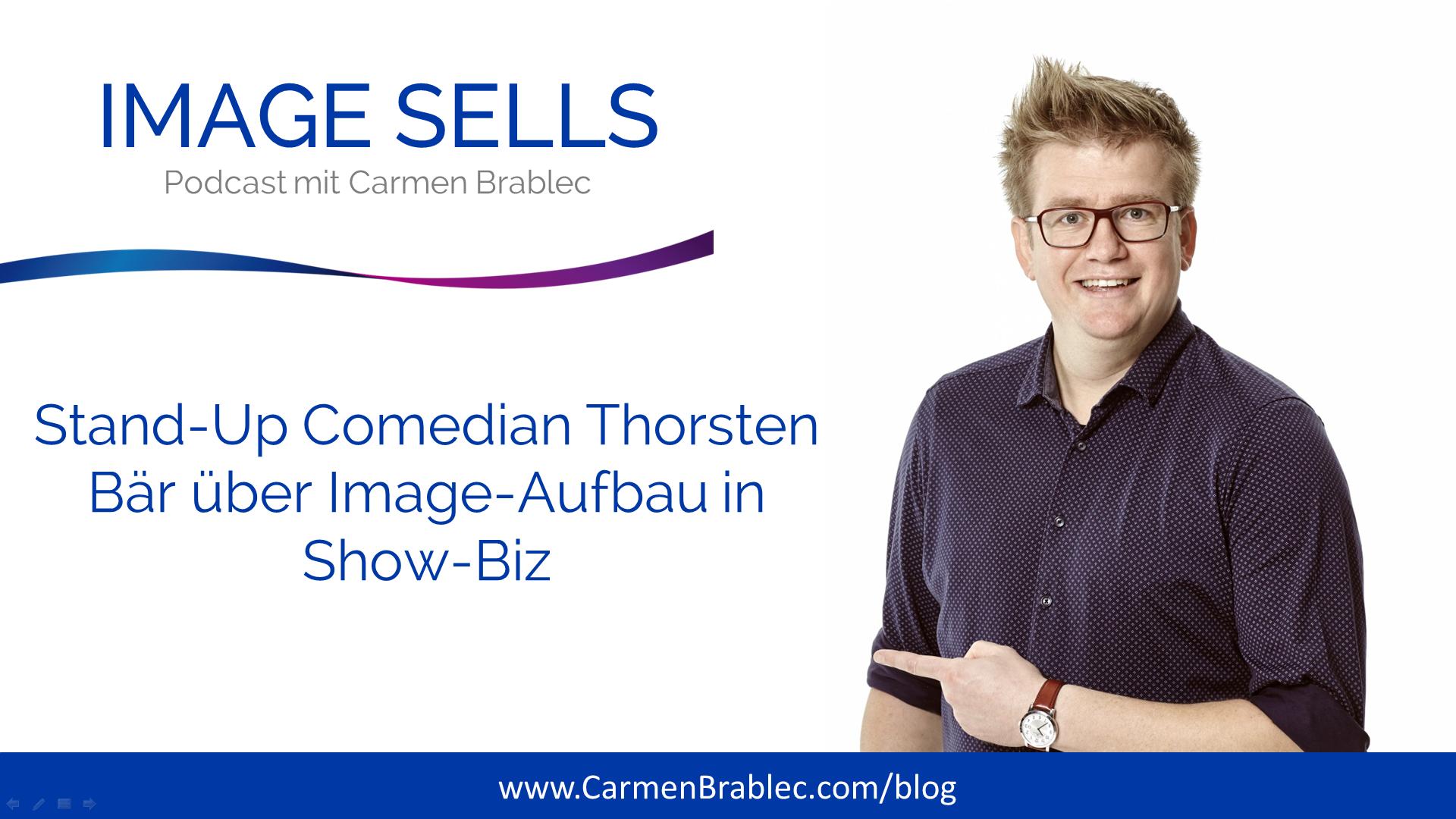 Stand-Up Comedian Thorsten Bär über Image-Aufbau – ISP #014
