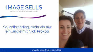 Image-Sells Podcast Soundbranding mehr als nur ein Jingle mit Nick Prokop