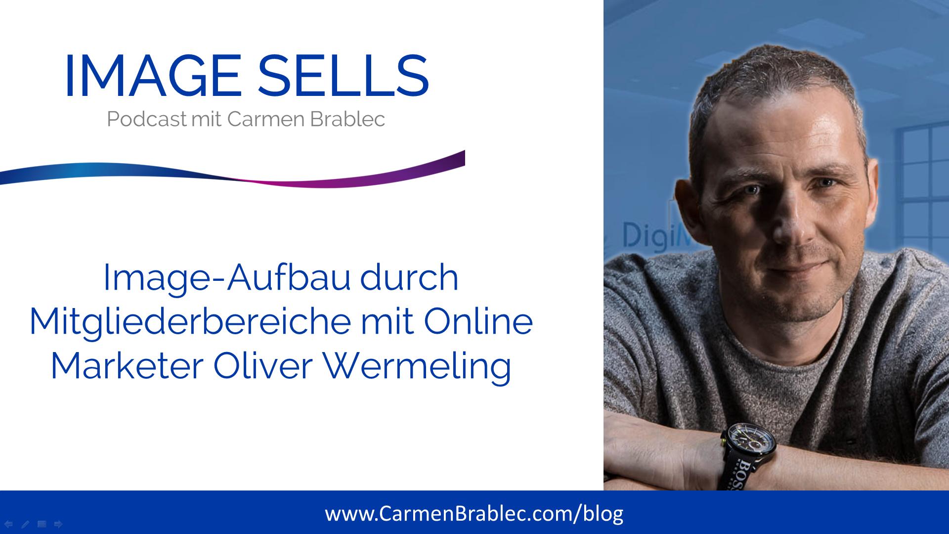 Image-Aufbau durch Mitgliederbereiche mit Online-Marketer Oliver Wermeling – ISP #032