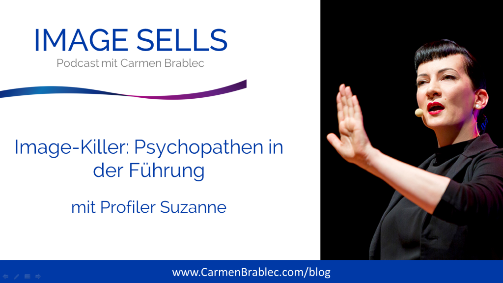Image-Killer Psychopathen in der Führung mit Profiler Suzanne Grieger-Langer