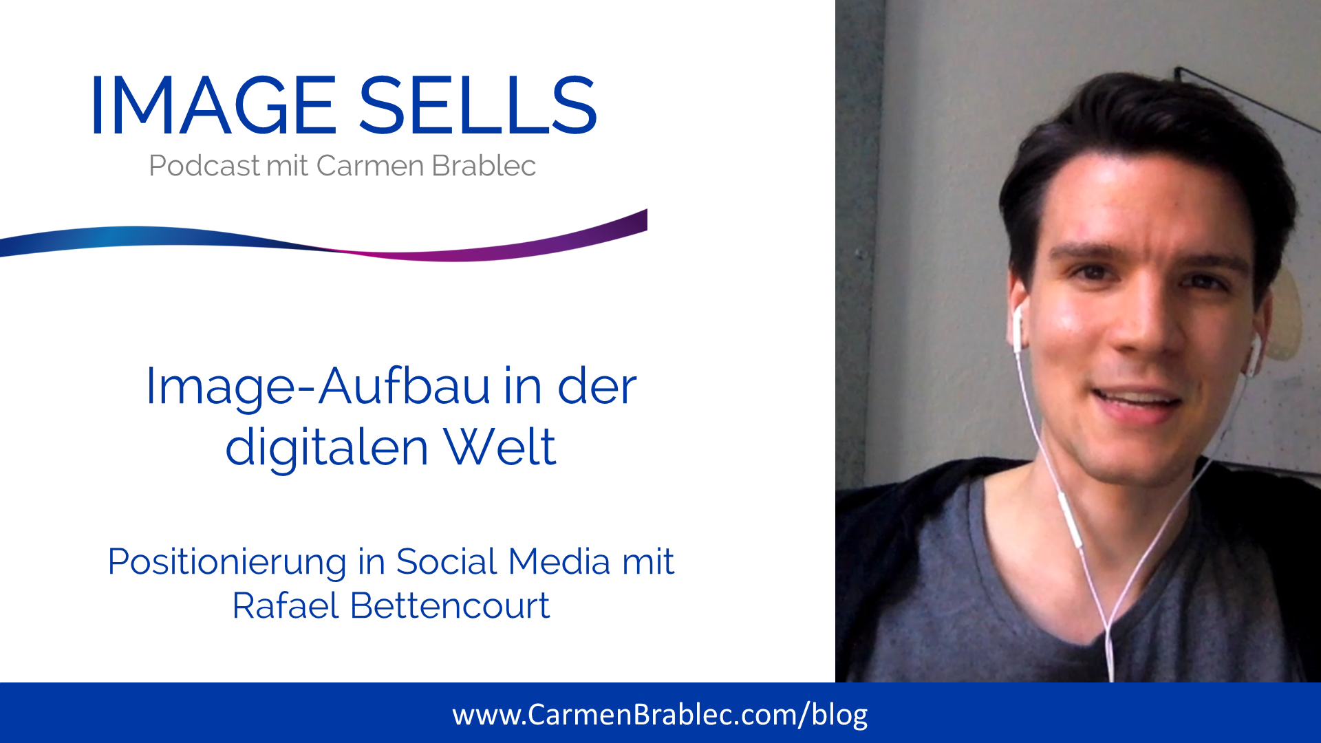 Image-Aufbau in der digitalen Welt mit social-media Experte Rafael Bettencourt – ISP #041
