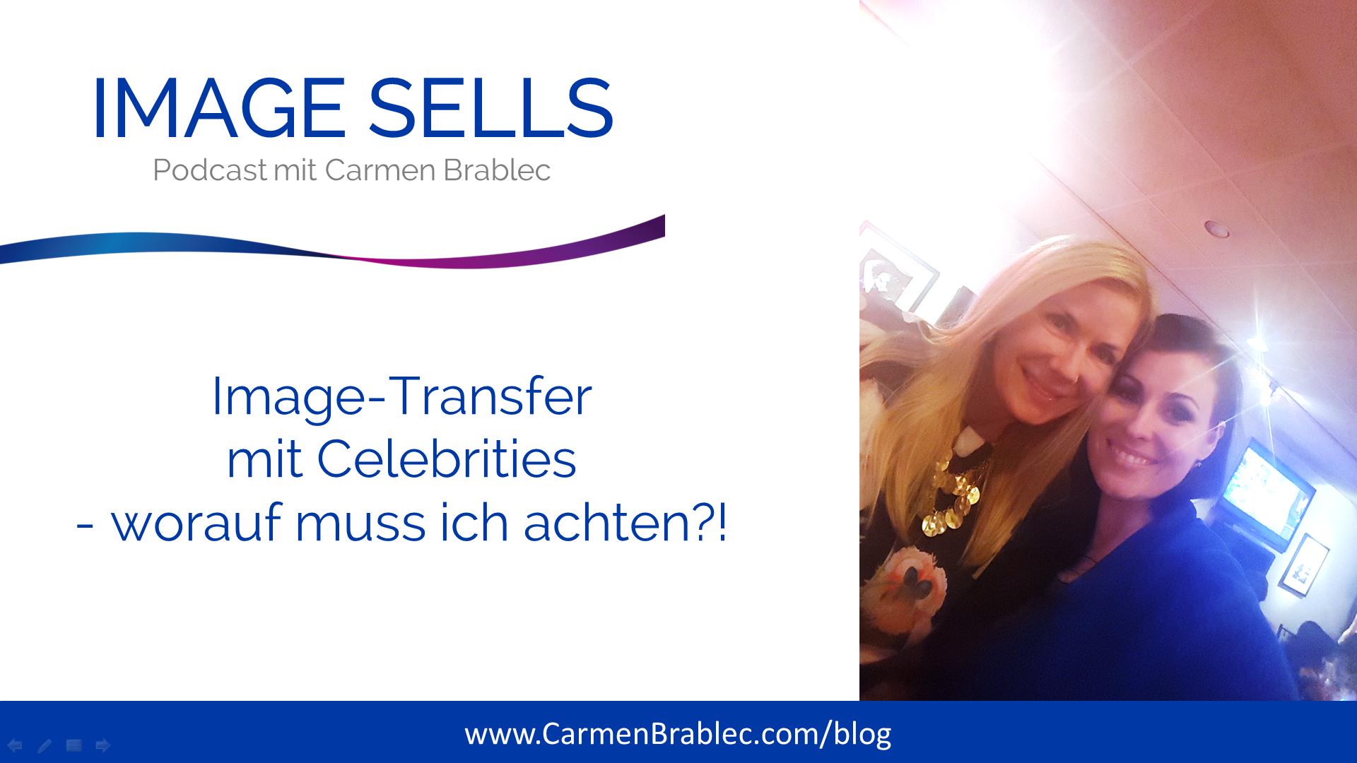 Image-Transfer mit Celebrities – worauf ich achten muss!  ISP #043