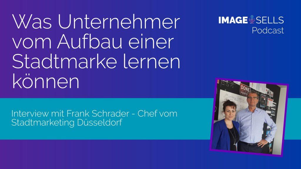 Was Unternehmer vom Aufbau einer Stadtmarke lernen können - Interview mit Frank Schrader