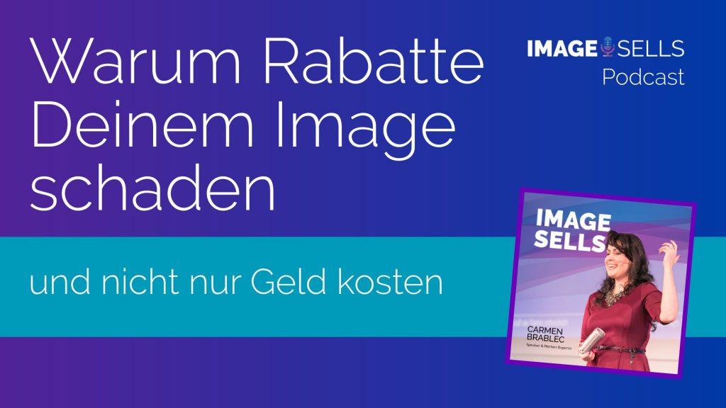 40_Image-Sells-Podcast_Warum Rabatte-Deinem-Image-schaden